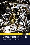Correspondência - II, José Machado, 1477652779