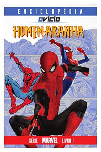 Enciclopédia O Vício: Homem-Aranha (Marvel Livro 1) por [O Vício, Oliveira, Miguel, Oliveira, Murilo]