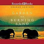 The Garden of Burning Sand | Corban Addison