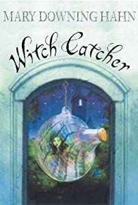 Witch Catcher book by Mary Downing Hahn