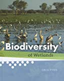 Biodiversity of Wetlands, Greg Pyers, 1608705331