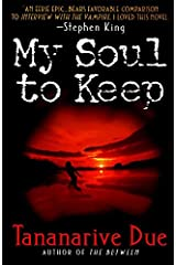 My Soul to Keep (African Immortals series) Paperback