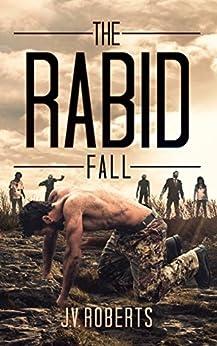 The Rabid: Fall by [Roberts, J.V.]