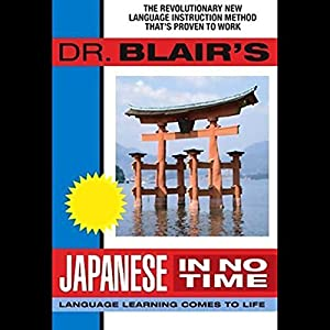 Dr. Blair's Japanese in No Time Audiobook