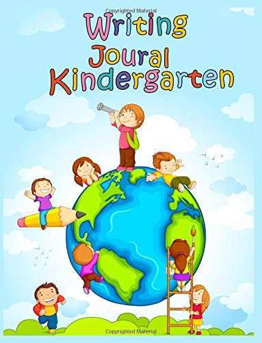 Writing Journal Kindergarten: 8.5 x 11, 108 Lined Pages (diary, notebook, journal, workbook)