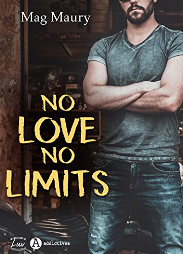 No Love, No Limits (French Edition)
