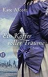 Ein Koffer voller Träume: Roman (insel taschenbuch)