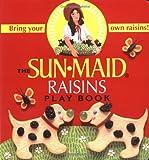 The Sunmaid Raisins Play Book