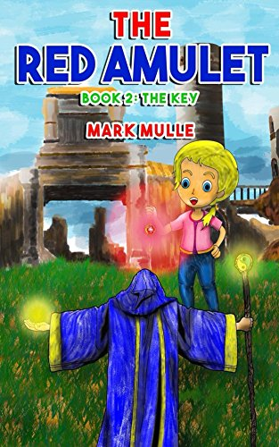 The Red Amulet (Book 2): The Key Amulet Key