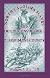 North Carolina Slaves and Free Persons of