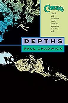 Concrete Volume 1: Depths by [Chadwick, Paul]
