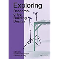 Exploring: Research-driven Building Design