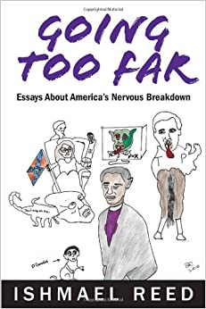 going too far essays about america s nervous breakdown ishmael going too far essays about america s nervous breakdown