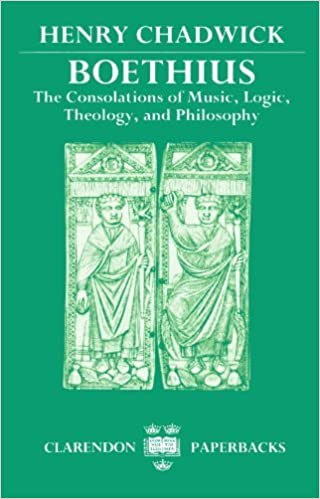 Boethius: The Consolations of Music, Logic, Theology, and Philosophy (Clarendons) by Chadwick Henry (1990-11-08)