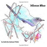 Missus Blue, Catherine Walter, 1496024494