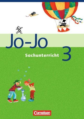 Jo-Jo Sachunterricht - Ausgabe N: 3. Schuljahr - Schülerbuch