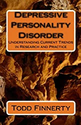 Depressive Personality Disorder: Understanding Current Trends in Research and Practice