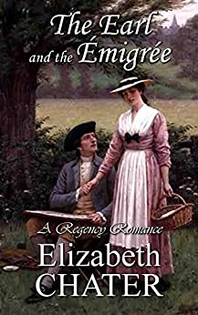 The Earl and the Emigree by [Chater, Elizabeth]