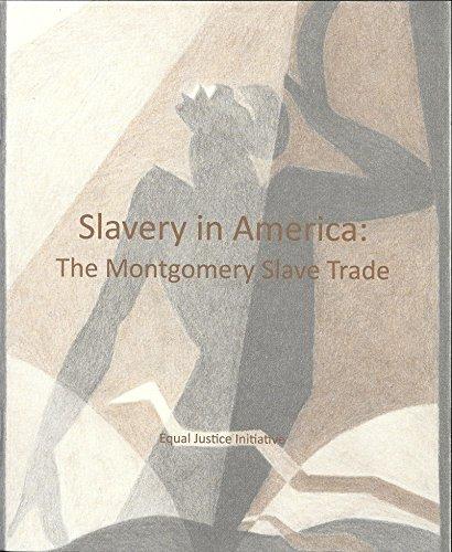Slavery in America: The Montgomery Slave Trade