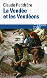 La Vendée et les Vendéens par Petitfrere