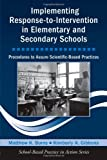 Implementing Response-to-Intervention in Elementary and Secondary Schools, Matthew Burns and Kimberly Gibbons, 0415963923