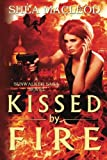 img - for Kissed by Fire (Sunwalker Saga) book / textbook / text book