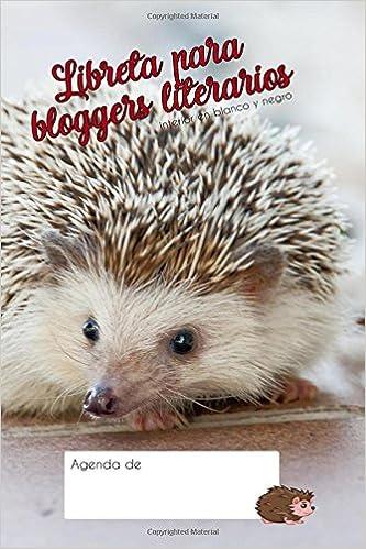 Libreta para bloggers literarios: Agenda de (Spanish Edition ...