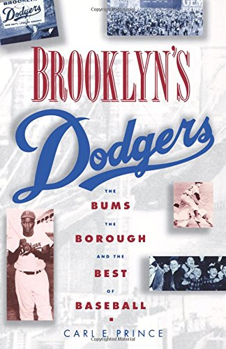 Brooklyn Baseball Team (Brooklyn's Dodgers: The Bums, the Borough, and the Best of Baseball, 1947-1957)