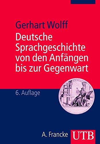 Deutsche Sprachgeschichte. Ein Studienbuch.