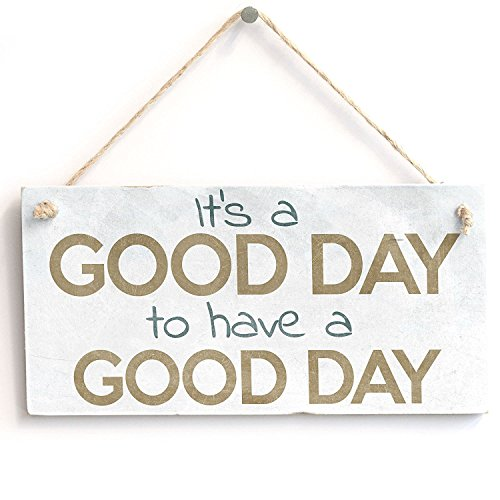 It's A Good Day To Have A Good Day' Gift - Handmade Shabby Chic Wooden Door Sign / Plaque Wooden Hanging Sign 8