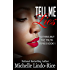Tell Me Lies (Nothing But The Truth Book 1)