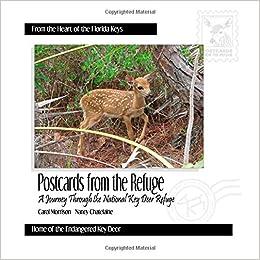 Book Postcards From the Refuge: A Journey Through the National Key Deer Refuge
