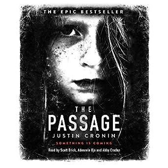The Passage (Audio Download): Amazon co uk: Scott Brick, Justin