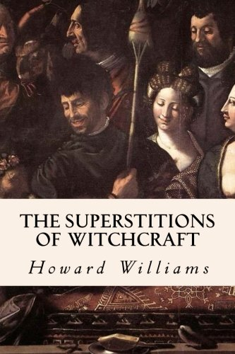Download The Superstitions of Witchcraft pdf epub