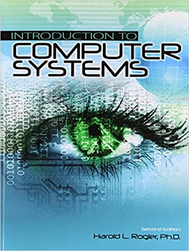 Introduction to Computer Systems: 9781465283542: Computer Science