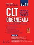 capa de CLT Organizada: de Acordo com a Reforma Trabalhista e a MP 808/2017