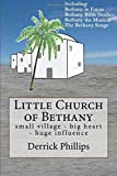 Little Church of Bethany: small village - big heart - huge influence