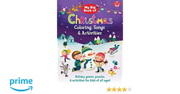 My Big Book of Christmas Coloring, Songs & Activities: Holiday ...