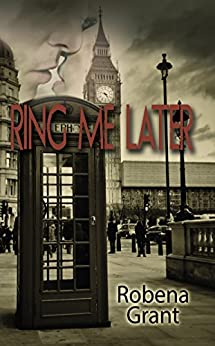 Ring Me Later by [Grant, Robena]