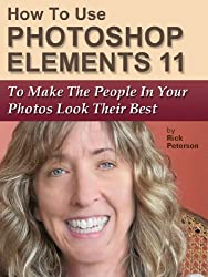 How To Use Photoshop Elements 11 To Make The People In Your Photos Look Their Best