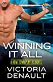 Download Winning It All (Hometown Players Book 4) in PDF ePUB Free Online