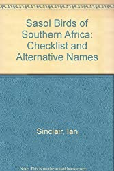 Sasol Birds of Southern Africa: Checklist and Alternative Names
