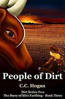 People of Dirt by [Hogan, C. C.]