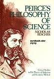 Peirce's Philosophy of Science, Nicholas Rescher, 0268015279