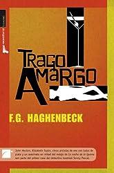 Trago amargo (Spanish Edition)