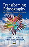 img - for Transforming Ethnography: User Experience Methods and Practices (Focus on Civilizations and Cultures) book / textbook / text book