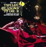 12 Reasons to Die II (Vinyl)