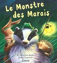 Le monstre des marais par M. Christina Butler