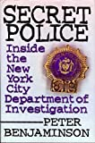 img - for Secret Police: Inside the New York City Department of Investigation book / textbook / text book