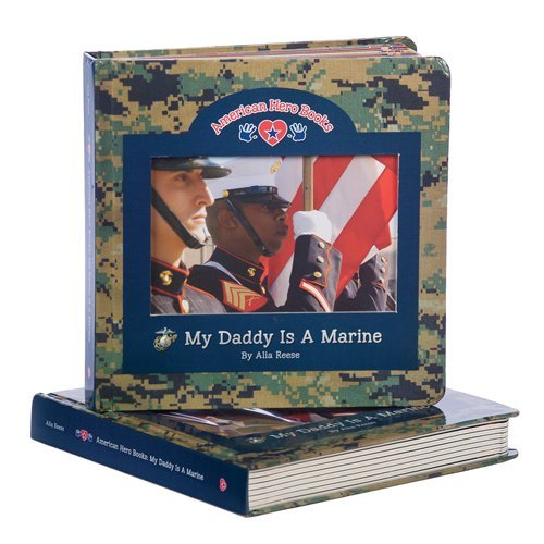 Daddy Marines (My Daddy Is a Marine (American Hero Books®))